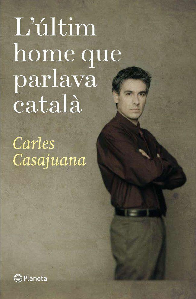 Resultat d'imatges de l'últim home que parlava català