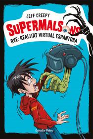 Supermalsons. RVE: Realitat Virtual Espantosa